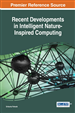 Recent Developments in Intelligent Nature-Inspired Computing