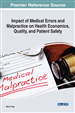 Impact of Medical Errors and Malpractice on Health Economics, Quality, and Patient Safety