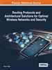 Routing Protocols and Architectural Solutions for Optimal Wireless Networks and Security
