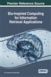 Bio-Inspired Computing for Information Retrieval Applications