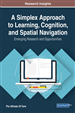 A Simplex Approach to Learning, Cognition, and Spatial Navigation: Emerging Research and Opportunities