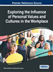Exploring the Influence of Personal Values and Cultures in the Workplace