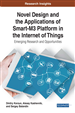 Novel Design and the Applications of Smart-M3 Platform in the Internet of Things: Emerging Research and Opportunities