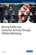 Driving Traffic and Customer Activity Through Affiliate Marketing