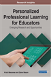 Personalized Professional Learning for Educators: Emerging Research and Opportunities