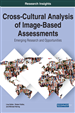 Cross-Cultural Analysis of Image-Based Assessments: Emerging Research and Opportunities