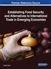 Establishing Food Security and Alternatives to International Trade in Emerging Economies