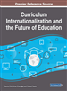 Curriculum Internationalization and the Future of Education