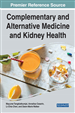 Complementary and Alternative Medicine and Kidney Health