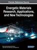 Energetic Materials Research, Applications, and New Technologies
