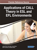 Applications of CALL Theory in ESL and EFL Environments