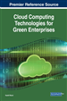 Cloud Computing Technologies for Green Enterprises