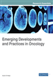 Emerging Developments and Practices in Oncology