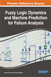 Fuzzy Logic Dynamics and Machine Prediction for Failure Analysis