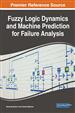 Fuzzy Logic Dynamics and Machine Prediction for Failure Analysis