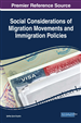 Social Considerations of Migration Movements and Immigration Policies