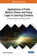 Applications of Finite Markov Chains and Fuzzy Logic in Learning Contexts: Emerging Research and Opportunities