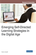 Emerging Self-Directed Learning Strategies in the Digital Age