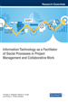 Information Technology as a Facilitator of Social Processes in Project Management and Collaborative Work