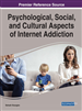Psychological, Social, and Cultural Aspects of Internet Addiction