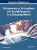 Handbook of Research on Entrepreneurial Ecosystems and Social Dynamics in a Globalized World
