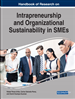 Handbook of Research on Intrapreneurship and Organizational Sustainability in SMEs