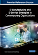 E-Manufacturing and E-Service Strategies in Contemporary Organizations