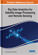 Big Data Analytics for Satellite Image Processing and Remote Sensing