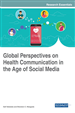 Global Perspectives on Health Communication in the Age of Social Media