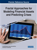 Fractal Approaches for Modeling Financial Assets and Predicting Crises