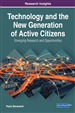 Technology and the New Generation of Active Citizens: Emerging Research and Opportunities