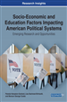 Socio-Economic and Education Factors Impacting American Political Systems