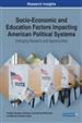 Socio-Economic and Education Factors Impacting American Political Systems