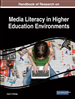 Handbook of Research on Media Literacy in Higher Education Environments