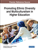 Promoting Ethnic Diversity and Multiculturalism in Higher Education