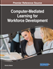 Computer-Mediated Learning for Workforce Development