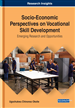 Socio-Economic Perspectives on Vocational Skill Development