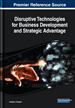 Disruptive Technologies for Business Development and Strategic Advantage