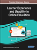 Learner Experience and Usability in Online Education