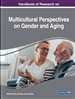 Handbook of Research on Multicultural Perspectives on Gender and Aging