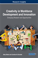 Creativity in Workforce Development and Innovation: Emerging Research and Opportunities