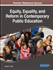Equity, Equality, and Reform in Contemporary Public Education