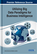 Utilizing Big Data Paradigms for Business Intelligence