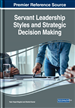 Servant Leadership Styles and Strategic Decision Making