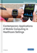 Contemporary Applications of Mobile Computing in Healthcare Settings