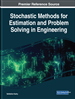 Stochastic Methods for Estimation and Problem Solving in Engineering