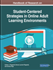 Handbook of Research on Student-Centered Strategies in Online Adult Learning Environments