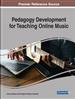 Pedagogy Development for Teaching Online Music