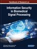 Handbook of Research on Information Security in Biomedical Signal Processing