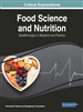 Food Science and Nutrition: Breakthroughs in Research and Practice